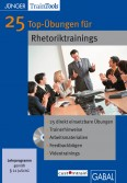 25 Top-Übungen für Rhetoriktrainings