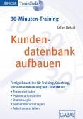 Kundendatenbank aufbauen (30-Minuten-Training)