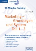 Marketing - Grundlagen und System Teil 1-3 (30-Minuten-Training)