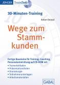 Wege zum Stammkunden (30-Minuten-Training)