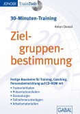 Zielgruppenbestimmung (30-Minuten-Training)
