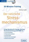 Der natürliche Stressmechanismus