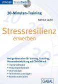 Stressresilienz erwerben
