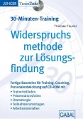 Widerspruchs- methode (30-Minuten-Training)