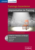 Trainings inszenieren - Improvisation im Training
