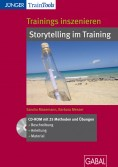Trainings inszenieren - Storytelling im Training