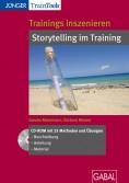 Trainings inszenieren - Storytelling im Training