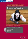 Trainings inszenieren - Theater im Training
