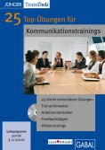 25 Top-Übungen für Kommunikations- trainings