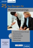 25 Top-Übungen für Motivationstrainings