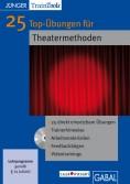 25 Top-Übungen für Theatermethoden
