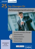 25 Top-Übungen für Zeitmanagement- trainings