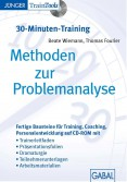 Methoden zur Problemanalyse (30-Minuten-Training)