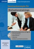Seminaranleitung für Motivationstrainings