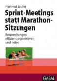 Sprint-Meetings statt Marathon-Sitzungen