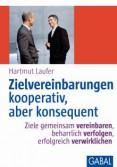 Zielvereinbarungen - kooperativ, aber konsequent