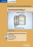 Kreative Seminarmethoden Seminareinstieg 1