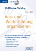 Aus- und Weiterbildung organisieren (30-Minuten-Training)