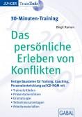 Das persönliche Erleben von Konflikten (30-Minuten-Training)