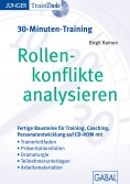 Rollenkonflikte analysieren (30-Minuten-Training)