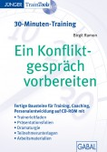 Ein Konfliktgespräch vorbereiten (30-Minuten-Training)