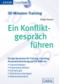 Ein Konfliktgespräch führen (30-Minuten-Training)