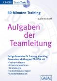 Aufgaben der Teamleitung (30-Minuten-Training)