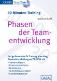 Phasen der Teamentwicklung (30-Minuten-Training)
