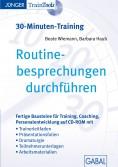 Routine- besprechungen durchführen (30-Minuten-Training)