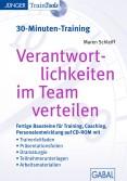 Verantwortlichkeiten im Team verteilen (30-Minuten-Training)