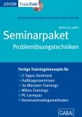 Seminarpaket Problemlösungs-techniken