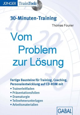 Vom Problem zur Lösung (30-Minuten-Training)