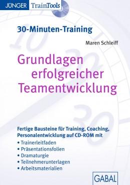 Grundlagen erfolgreicher Teamentwicklung (30-Minuten-Training)